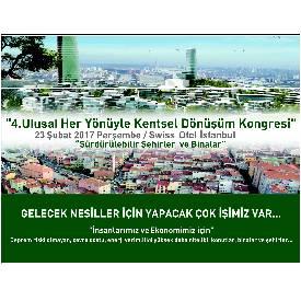 PİYALEPAŞA İSTANBUL, '4. HER YÖNÜYLE KENTSEL DÖNÜŞÜM KONGRESİ'NDE