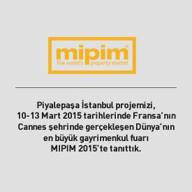 Piyalepaşa İstanbul MIPIM 2015'te tanıtıldı.