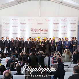 Piyalepaşa İstanbul Temel Atma Töreni, birçok değerli konuğun katılımıyla gerçekleşti.