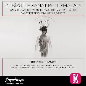 Sanat dünyasına dair konu ve konuklarıyla Zubizu Sanat Buluşmaları, Piyalepaşa İstanbul sponsorluğunda ünlü ressam Taner Ceylan'ı ağırladı.